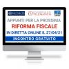 Spunti per la prossima Riforma Fiscale - Incontro gratuito