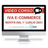 Novità IVA nell'e-commerce dal 1° luglio 2021 - Webinar