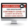 Contributi Covid e Quadri Aiuti di Stato: la compilazione è sempre necessaria?