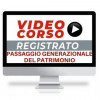 Corso online gestione, affidamento e passaggio generazionale del patrimonio - Convegno Treviso 5 luglio 2019