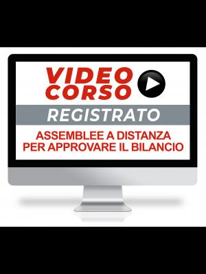 Gestione delle assemblee a distanza - video corso