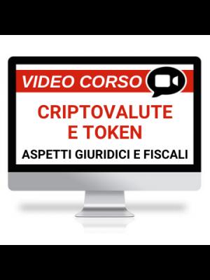 Criptovalute, Token, Bitcoin: aspetti giuridici e fiscali