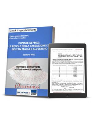 eBook | Donare ai figli: le regole della tassazione dei beni