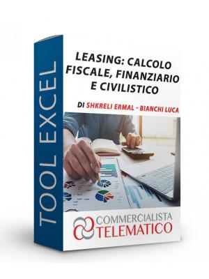 Leasing: calcolo fiscale finanziario e civilistico