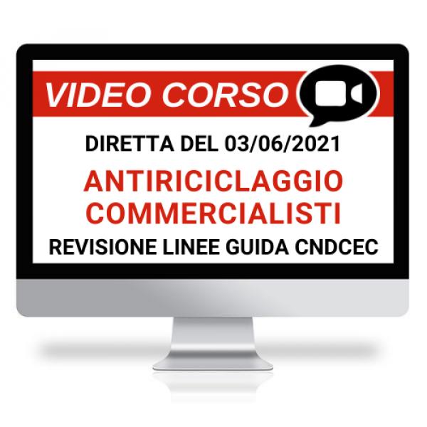 Adempimenti antiriciclaggio per Commercialisti ed Esperti Contabili - Corso Online