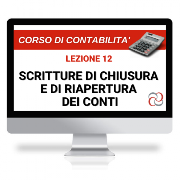 videolezione scritture di chiusura e di riapertura dei conti