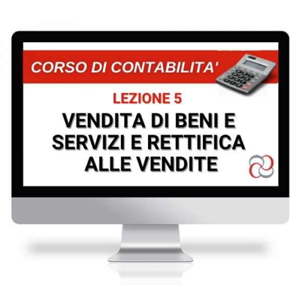 corso online vendita di beni e servizi e rettifica alle vendite