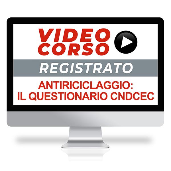 Antiriciclaggio: compilazione del questionario CNDCEC