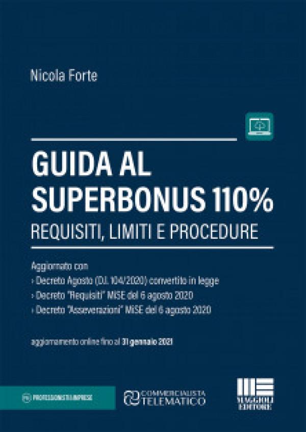 Libro | Guida al Superbonus 110%. Requisiti, limiti e procedure