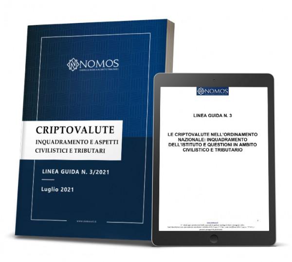 Linea Guida Nomos | Le Criptovalute nell'ordinamento nazionale: inquadramento e fiscalità