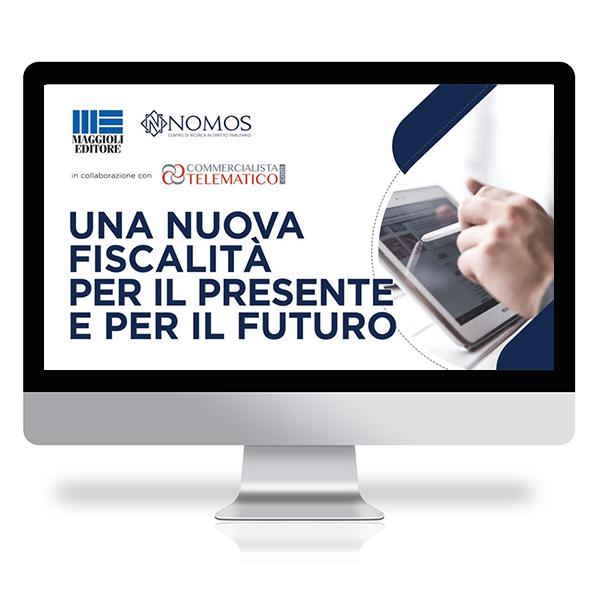Tavola Rotonda Online in Diretta | Una nuova fiscalità per il presente e per il futuro