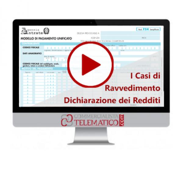 I casi di ravvedimento della dichiarazione dei redditi | Videoconferenza del 29 novembre 2018 | Commercialista Telematico