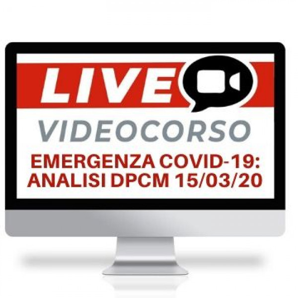 video conferenza analisi DPCM 15 marzo 2020 emergenza covid 19
