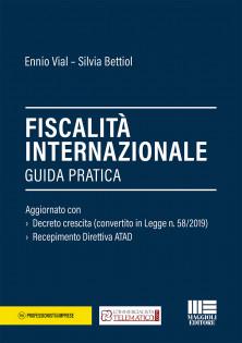 Fiscalità internazionale  di Ennio Vial e Silvia Bettiol - Maggioli Editore