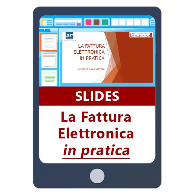 Slides Fattura Elettronica in pratica