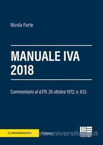 MANUALE IVA 2018 – Nicola Forte – Maggioli Editore