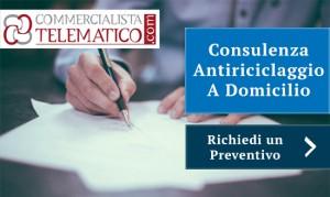 Consulenza antiriciclaggio a domicilio | Commercialista Telematico