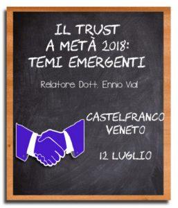 Evento di luglio 2018 sui temi emergenti del trust
