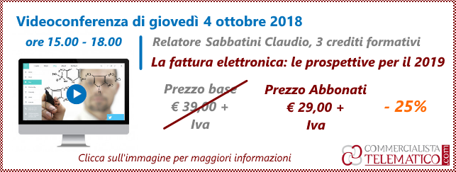 Videconferenza del 4 ottobre 2018 sulla fatturazione elettronica e le prospettive per il 2019