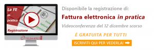 registrazione della videoconferenza del 12 dicembre sulla fatturazione elettronica