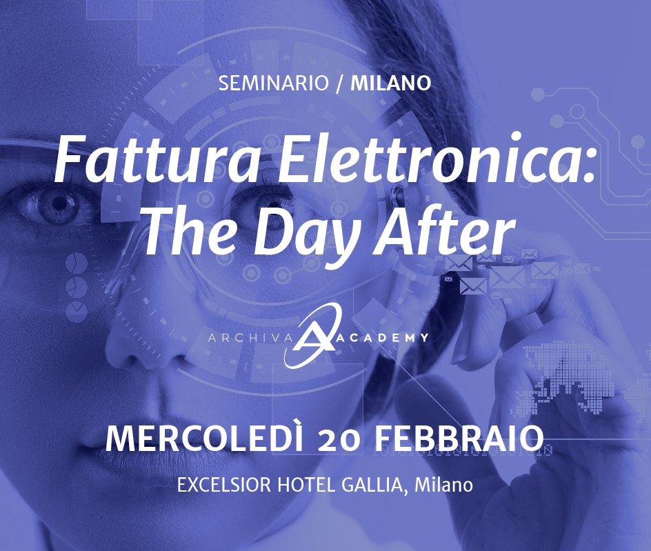 Seminario Milano 20 febbraio 2019 - Fattura elettronica: the day after