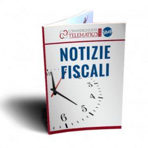 Notizie Fiscali di Commercialista Telematico