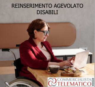 disabili reinserimento agevolato fondo perduto