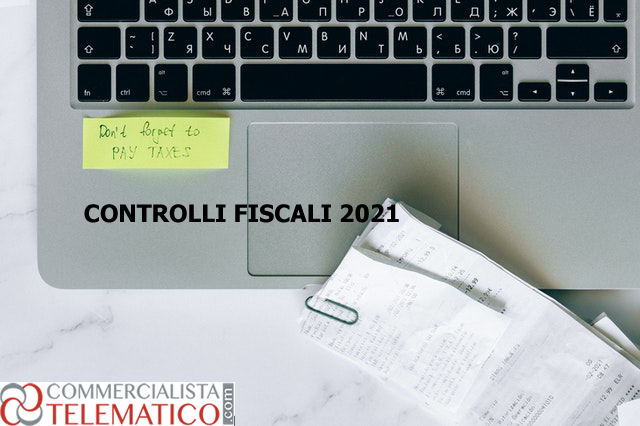 controlli fiscali 2021