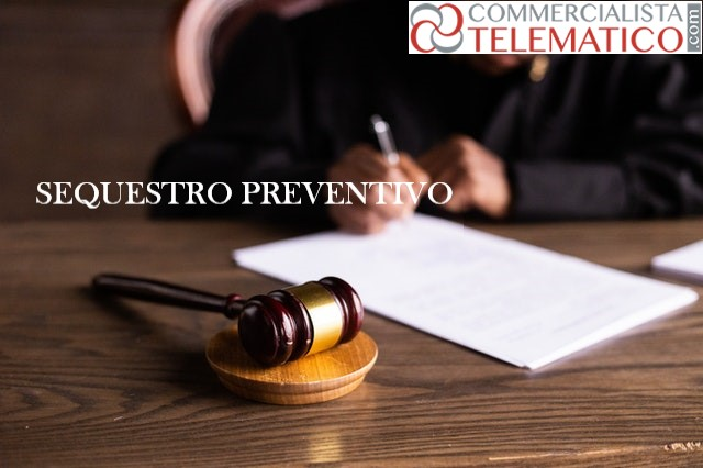 sequestro preventivo confisca