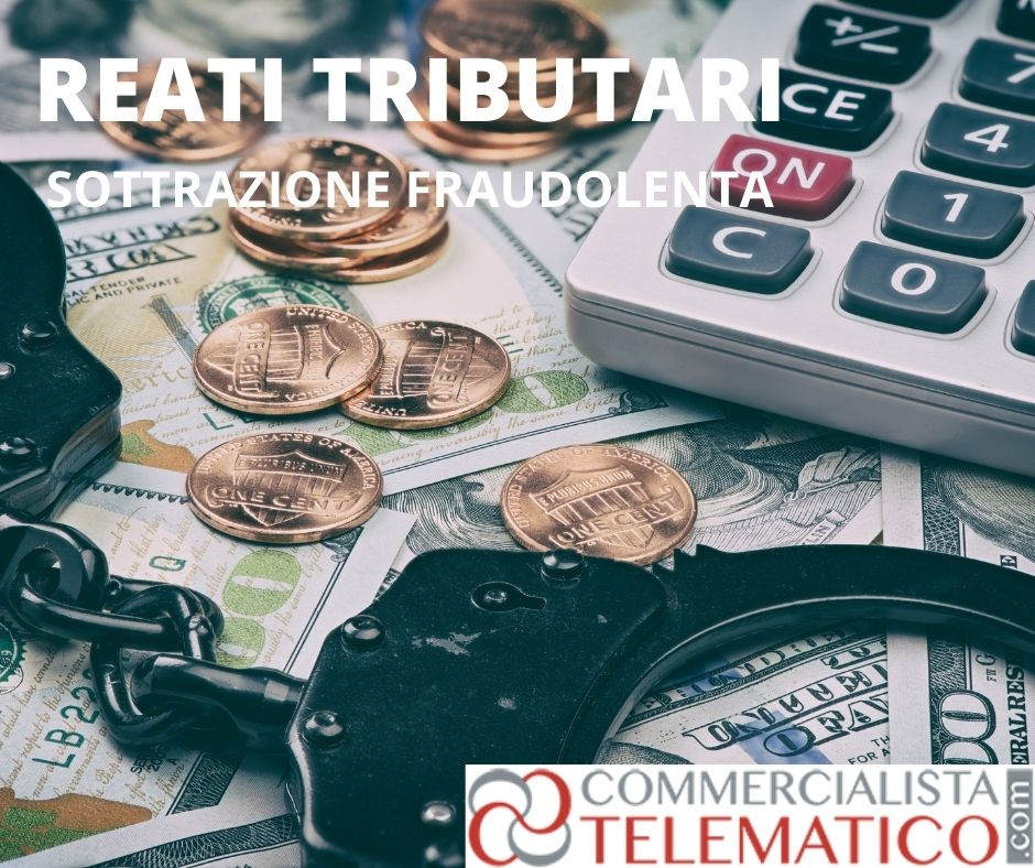 sottrazione fraudolenta imposte