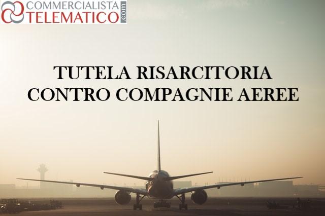 tutela risarcitoria compagnie aeree