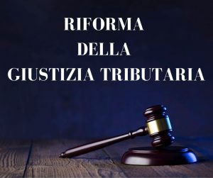 legge delega riforma giustizia tributaria